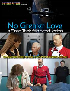 No Greater Love: A Star Trek Fan Production (2017) Online