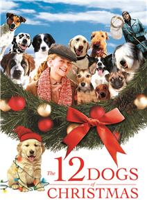 The 12 Dogs of Christmas (2005) Online