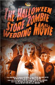 The Halloween Store Zombie Wedding Movie (2016) Online