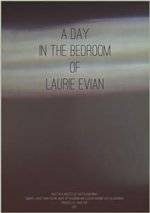 A day in the bedroom of Laurie Evian (2017) Online