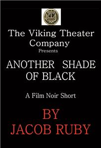 Another Shade of Black (2013) Online