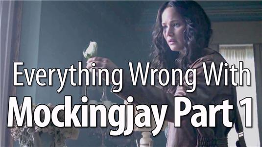 Everything Wrong with... Everything Wrong with the Hunger Games: Mockingjay Part 1 (2012– ) Online
