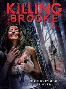 Killing Brooke (2012) Online