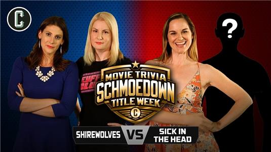 Movie Trivia Schmoedown TITLE MATCH! Shirewolves VS Sick in the Head (2014– ) Online