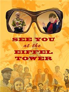 See You at the Eiffel Tower (2008) Online