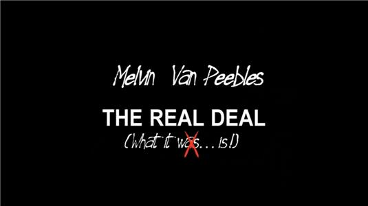 The Real Deal: What It is (2003) Online