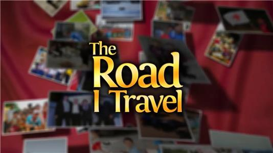 The Road I Travel (2013) Online