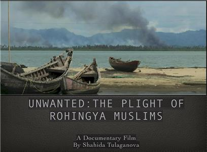 Unwanted: The Plight of Rohingya Muslims  Online