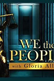 We the People With Gloria Allred Karate Backfire Blame Game/Lucky Board Stolen (2011– ) Online