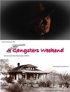 A Gangsters Weekend  Online