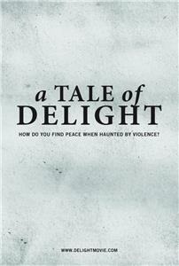 A Tale of Delight (2012) Online