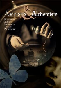Artists and Alchemists (2011) Online