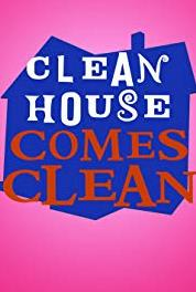 Clean House Comes Clean Clean House Cast Favorites (2007– ) Online