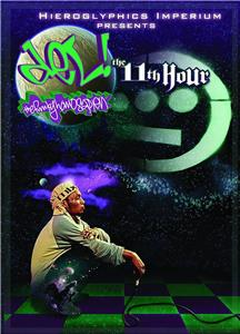Del the Funky Homosapien: The 11th Hour (2006) Online