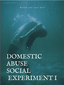 Domestic Abuse Social Experiment (2014) Online