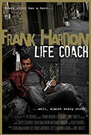 Frank Hardon: Life Coach A Real Piece of Work (2015– ) Online