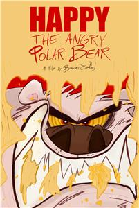 Happy the Angry Polar Bear (2018) Online