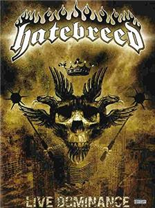 Hatebreed Live Dominance (2008) Online