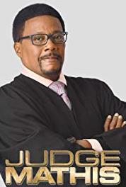 Judge Mathis Episode dated 13 April 2015 (1998– ) Online