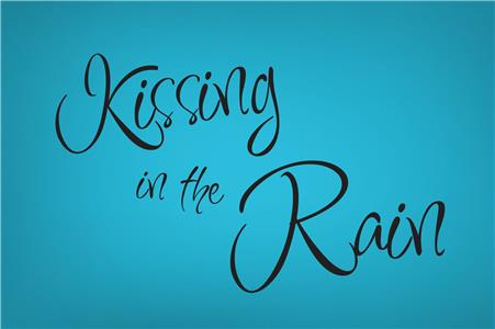 Kissing in the Rain  Online