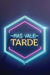 Más vale tarde Episode dated 15 October 2013 (2013– ) Online
