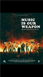 Music Is Our Weapon (2016) Online