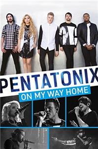 Pentatonix: On My Way Home (2015) Online