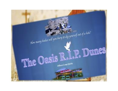 The Oasis R.I.P. Dunes  Online
