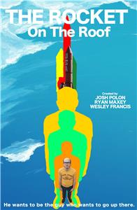 The Rocket On The Roof (2016) Online