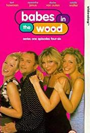 Babes in the Wood Episode #1.1 (1998–1999) Online