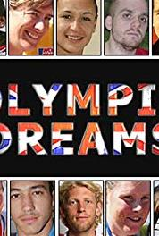British Olympic Dreams Episode #1.8 (2010–2012) Online