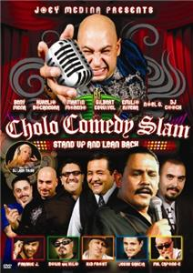 Cholo Comedy Slam: Stand Up and Lean Back (2010) Online