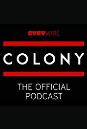 Colony: The Official Podcast 2017 San Diego Comic-Con Special (2017– ) Online