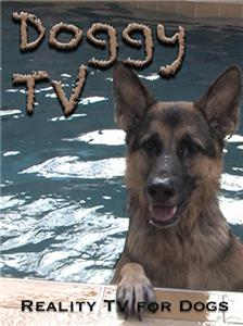 Doggy TV: Reality TV for Dogs (2017) Online