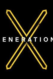 Generation X Truth Be Told (2016– ) Online