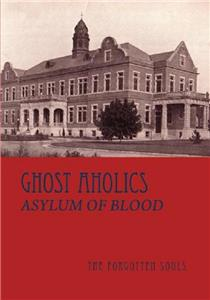 Ghost Aholics Crew Asylum of Blood (2013– ) Online