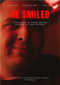 He Smiled (2018) Online