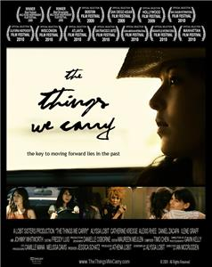 The Things We Carry (2009) Online