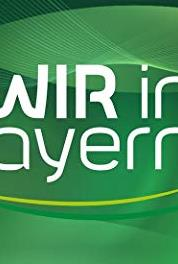 Wir in Bayern Episode dated 16 March 2015 (2003– ) Online