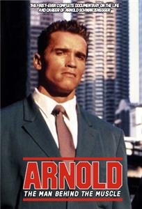 Arnold, the Man Behind the Muscle (1994) Online