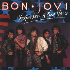Bon Jovi: You Give Love a Bad Name (1986) Online