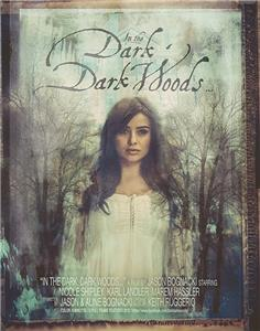 In the Dark Dark Woods... (2017) Online