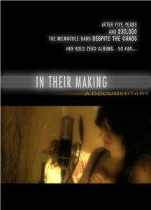 In Their Making (2009) Online