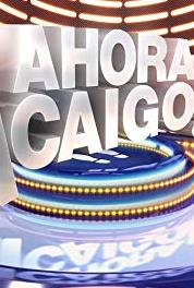 ¡Ahora caigo! Episode dated 16 August 2013 (2011– ) Online
