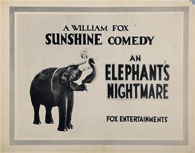 An Elephant's Nightmare (1920) Online