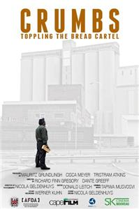 Crumbs: Toppling the Bread Cartel (2014) Online