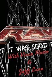 RAW: What It Was Good For Discussing 11/2/98 (2015– ) Online