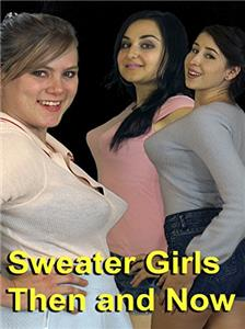 Sweater Girls Then and Now (2017) Online
