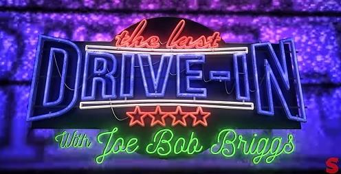 The Last Drive-In with Joe Bob Briggs  Online
