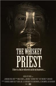 The Whiskey Priest (2016) Online
